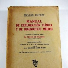 Libros antiguos: MANUAL DE EXPLORACION CLINICA Y DE DIAGNOSTICO MEDICO DEL AÑO 1943. Lote 90518915