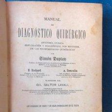 Libros antiguos: MANUAL DE DIAGNÓSTICO QUIRURGICO. ANATOMÍA CLÍNICA 1895. Lote 90665785