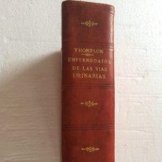 Libros antiguos: TOMPSON-ENFERMEDADES DE LAS VÍAS URINARIAS (1876). Lote 90685814