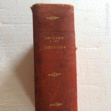 Libros antiguos: BECLARD - FISIOLOGÍA. Lote 90686323