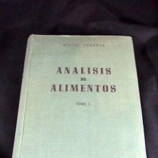 Libros antiguos: LIBRO SOBRE EL ANALISIS DE ALIMENTOS DE MIGUEL COMENGE TOMO I . Lote 90710470