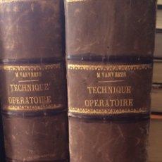 Libros antiguos: TRATADO TÉCNICA OPERATIVA 2 TOMOS (ESCRITO EN FRANCES 1907) M VANVERTS. Lote 90814095