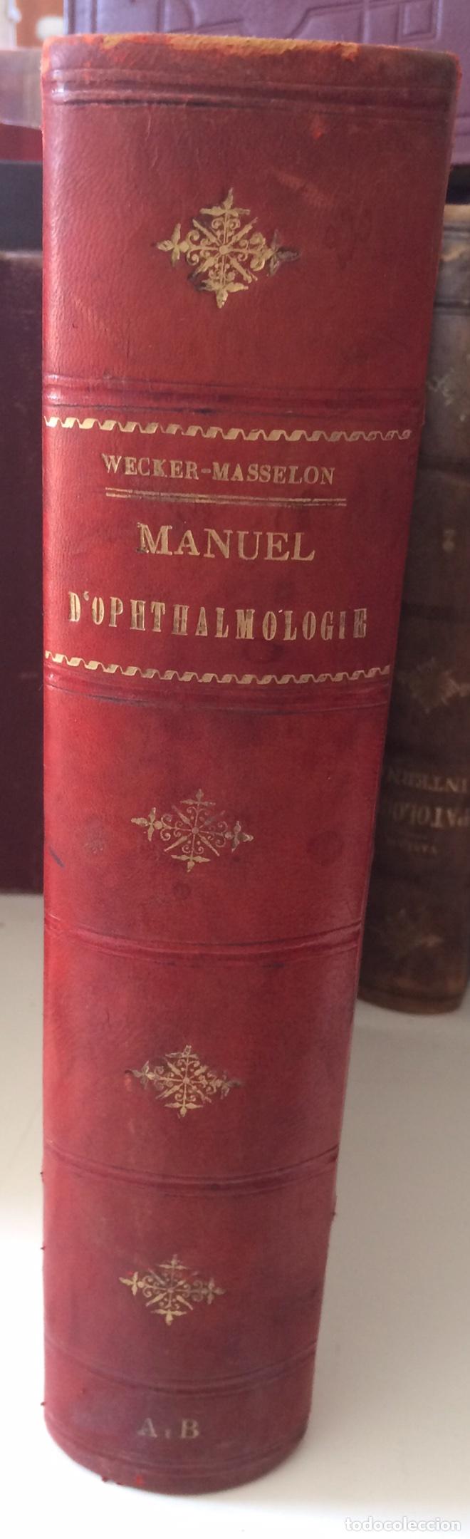 MANUEL.D'OPHTHAOLOGIE.WECWER ET MASSELON (1889) (Libros Antiguos, Raros y Curiosos - Ciencias, Manuales y Oficios - Medicina, Farmacia y Salud)