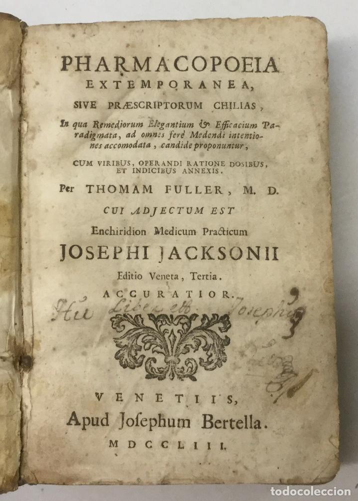 Libros antiguos: PHARMACOPOEIA EXTEMPORANEA. THOMAM FULLER. VENETIIS, 1753. + 3 OBRAS DE FARMACIA. - Foto 2 - 90952695