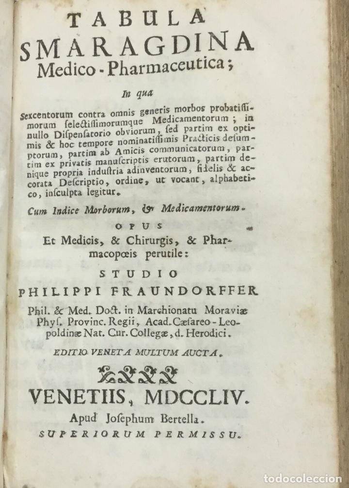 Libros antiguos: PHARMACOPOEIA EXTEMPORANEA. THOMAM FULLER. VENETIIS, 1753. + 3 OBRAS DE FARMACIA. - Foto 5 - 90952695