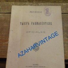 Libros antiguos: PETITORIO Y TARIFA FARMACÉUTICOS. 1905, IMPRESO EN MADRID, 55 PAGINAS. Lote 90966095