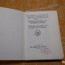 Libros antiguos: THERIACA, NICANDRI COLOPHONI, VALENCIA 1552,FACSIMIL.SIN ENCUADERNAR,. Lote 91004625