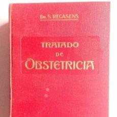 Libros antiguos: TRATADO DE OBSTETRICIA SEBASTIAN RECASENS GIROL, SALVAT 1925. Lote 91078705