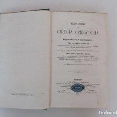 Libros antiguos: ELEMENTOS DE CIRUGÍA OPERATORIA - NUEVO TRATADO ELEMENTAL - CARLOS BAILLY BAILLIERE - AÑO 1871. Lote 91103945