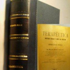 Libros antiguos: TERAPEUTICA. MATERIA MÉDICA Y ARTE DE RECETAR. CON HIDROLOGIA MÉDICA - TOMO II. PESET Y CERVERA.1906. Lote 91280630