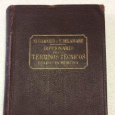 Libros antiguos: DICCIONARIO DE LOS TÉRMINOS MÉDICOS USADOS EN MEDICINA 1913. Lote 91762100