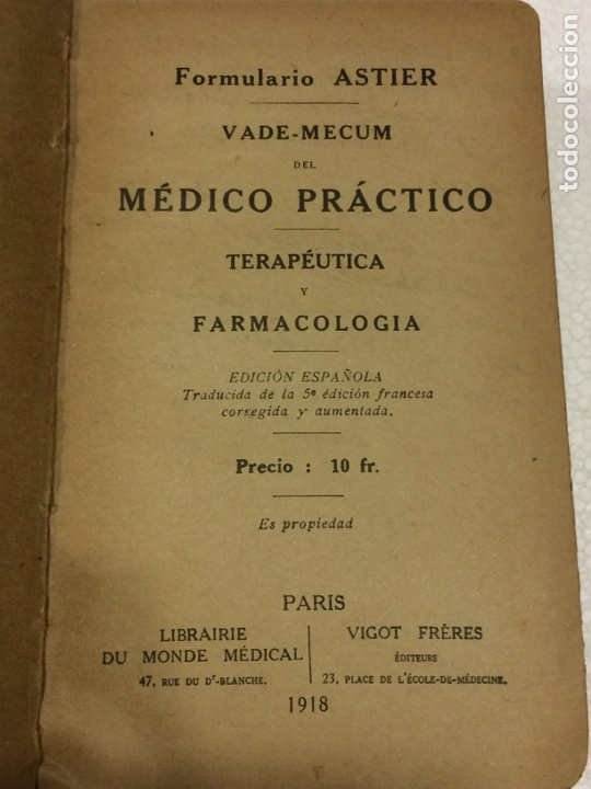 Libros antiguos: Formulario Astier,Quinta Edición Terapéutica y farmacológica1918 - Foto 4 - 91762984