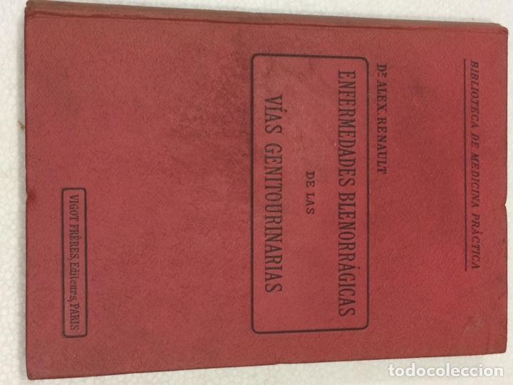 Libros antiguos: Enfermedades Blenorragicas de las vias Genitourinarias Dr.Alex Renault - Foto 16 - 91764409