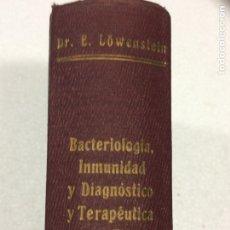 Libros antiguos: BACTERIOLOGIA INMUNIDAD Y DIAGNÓSTICO Y TERAPÉUTICA ESPECIFICOS EN TUBERCULOSIS. Lote 91766683