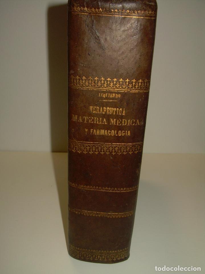 Libros antiguos: FARMACOLOGIA DE LOS MEDICAMENTOS - TERAPEUTICA - MATERIA MEDICA....AÑO..1.882 - Foto 4 - 92037880