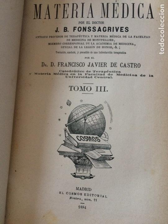 Libros antiguos: Tratado de la materia medica Dr.J.B Fonssagrives - Foto 11 - 92862268