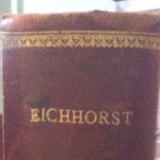 Libros antiguos: TRARADO DE DIAGNÓSTICO MÉDICO DE HERMAN EICHHORST. Lote 92879832