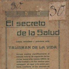 Libros antiguos: BENITO SAURET BORRÁS : EL SECRETO DE LA SALUD TALISMÁN DE LA VIDA (MELILLA, 1917.). Lote 93078970
