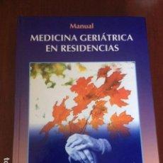 Libros antiguos: MANUAL MEDICINA GERIÁTRICA EN RESIDENCIAS, MANUAL Y ATLAS (2 VOLÚMENES). Lote 93347395