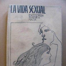 Libros antiguos: LIBRO LA VIDA SEXUAL ENCICLOPEDIA FEMENINA NAUTA - DR. KARL HORST WRAGE - EDITORIAL NAUTA 1970. Lote 195216023