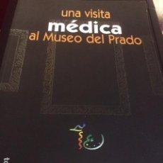 Libros antiguos: UNA VISITA MEDICA AL MUSEO DEL PRADO. Lote 93671340