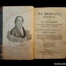 Libros antiguos: LA MEDICINA CURATIVA, , LE ROY,LA PURGACIÓN, VALENCIA, POR JOSÉ GIMENO, FRENTE AL MIGUELETE, 1829. Lote 60840323