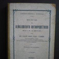 Libros antiguos: MANUAL DEL SEÑALAMIENTO ANTROPOMETRICO - GARCIA PLAZA Y ROMERO, JOAQUIN.. Lote 57172769