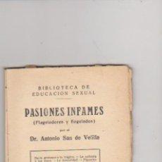 Libros antiguos: LAS MISERIAS DEL AMOR POR DR. ANTONIO SAN DE VELILLA. BARCELONA. SIN ABRIR!. Lote 94381942
