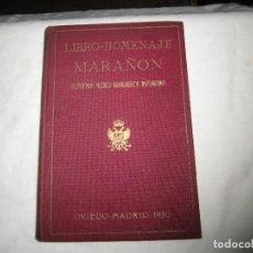 Libros antiguos: ACADEMIA MEDICO-QUIRURGICA ASTURIANA.LIBRO- HOMENAJE MARAÑON.OVIEDO-MADRID 1930. Lote 94467026