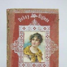 Libros antiguos: ANTIGUO LIBRO - HIGIENE Y PERFECCIONAMIENTO DE LA BELLEZA HUMANA. A DEBAY -BUIGAS Y PONS, AÑOS 30. Lote 95051411