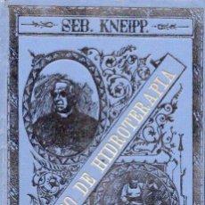 Libros antiguos: KNEIPP : MÉTODO DE HIDROTERAPIA (1894). Lote 95137851