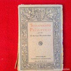 Libros antiguos: TRATAMIENTO PSÍQUICO, EDIT. SATURNINO CALLEJA, 1923, 136 PAGINAS EN RUSTICA, CONTRAPORTADA SUELTA.. Lote 95343051