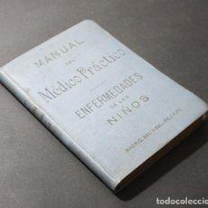 Libros antiguos: MANUAL DEL MEDICO PRACTCO ENFERMAADES DE LOS NIÑOS EN LOS HOSPITALES, BAILLY BAILLIERE 1895 280 PAG. Lote 96074467