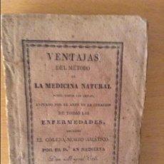 Libros antiguos: VENTAJAS DEL METODO DE LA MEDICINA NATURAL SOBRE TODOS LOS DEMAS... (DOCTOR DON MIGUEL COLL) 1835. Lote 96376547