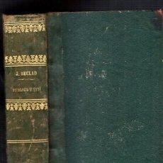 Libros antiguos: TRATADO ELEMENTAL DE FISIOLOGIA HUMANA - J. BECLARD 1860 / ILUSTRADO. Lote 96739867