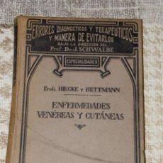 Libros antiguos: ERRORES DIAGNÓSTICOS Y TERAPÉUTICOS Y MANERA DE EVITARLOS.ENFERMEDADES VENEREAS Y CUTANEAS. Lote 96873799