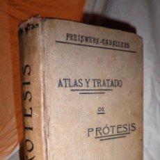 Libros antiguos: ATLAS Y TRATADO DE PROTESIS DENTAL - AÑO 1912 - G.PREISWERK - LAMINAS.. Lote 96939835