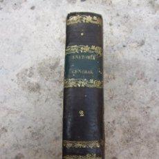 Libros antiguos: COMPENDIO DE ANATOMIA GENERAL DESCRIPTIVA TOMO 2 POR BOSCASA AÑO 1838. Lote 97694575