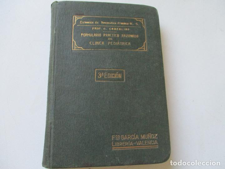 FORMULARIO PRÁCTICO RAZONADO DE CLÍNICA PEDIÁTRICA-OLIMPIO COZZOLINO-GRAN LIBRERÍA MÉDICA-VALENCIA- (Libros Antiguos, Raros y Curiosos - Ciencias, Manuales y Oficios - Medicina, Farmacia y Salud)