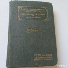 Libros antiguos: FORMULARIO PRÁCTICO RAZONADO DE CLÍNICA PEDIÁTRICA-OLIMPIO COZZOLINO-GRAN LIBRERÍA MÉDICA-VALENCIA- . Lote 97700491