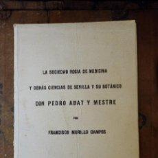 Libros antiguos: SEVILLA, 1935, CONFERENCIA DE FRANCISCO MURILLO CAMPOS, SOCIEDAD REGIA DE MEDICINA,37 PAGINAS. Lote 97794123