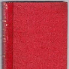 Libros antiguos: NUEVOS ELEMENTOS DE PATOLOGIA Y CLINICA MEDICAS - TOMO I - LAVERAN - TEISSIER. Lote 98138539