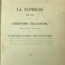Libros antiguos: LA SYPHILIS: POEMA LATINO DE GERÓNIMO FRACASTOR, TRADUCIDO L. M. RAMIREZ DE LAS CASAS-DEZA 1863. Lote 98238647