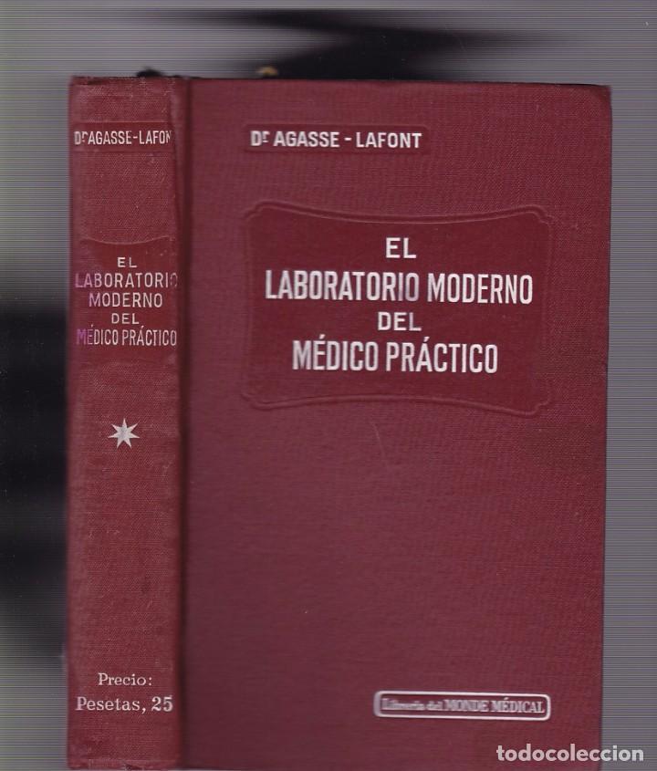 EL LABORATORIO MODERNO DEL MEDICO PRACTICO - AGASSE LAFONT - BAILLY BAILLIERE EDITORIAL (Libros Antiguos, Raros y Curiosos - Ciencias, Manuales y Oficios - Medicina, Farmacia y Salud)