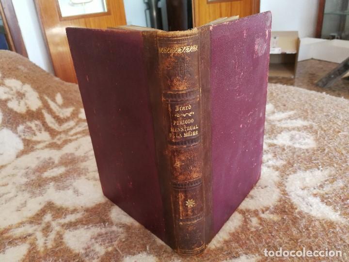 PERIODO MENSTRUAL DE LA MUJER - AÑO 1890 (Libros Antiguos, Raros y Curiosos - Ciencias, Manuales y Oficios - Medicina, Farmacia y Salud)
