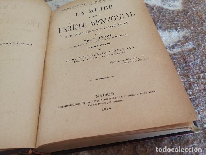 Libros antiguos: PERIODO MENSTRUAL DE LA MUJER - AÑO 1890 - Foto 2 - 98669215