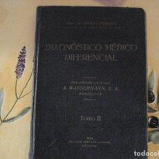 Libros antiguos: DIAGNOSTICO MEDICO DIFERENCIAL 1932 TOMO II. Lote 98707971