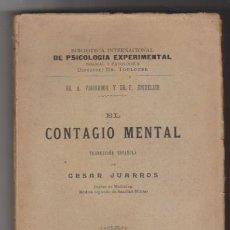 Libros antiguos: EL CONTAGIO MENTAL. DR. A. VIGOUROUX Y DR. P. JUQUELIER. DANIEL JORRO EDITOR 1914. SIN ABRIR.... Lote 98967487