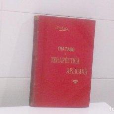Libros antiguos: TRATADO DE TERAPEUTICA APLICADA. Lote 99196067