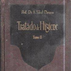Libros antiguos: TRATADO DEL HIGIENE. TOMO II. 2ª EDICIÓN. PROF. DR. A SALVAT NAVARRO. MANUEL MARÍN, EDITOR 1936.. Lote 100282647